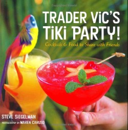 Trader Vic's Tiki Party