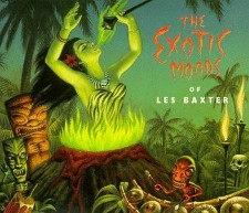 The Exotic Moods of Les Baxter, a CD compilation (out of print)