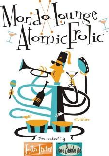 Mondo Lounge Atomic Frolic