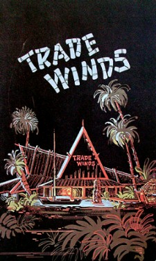 Trade Winds dinner menu, from the collection of Mimi Payne