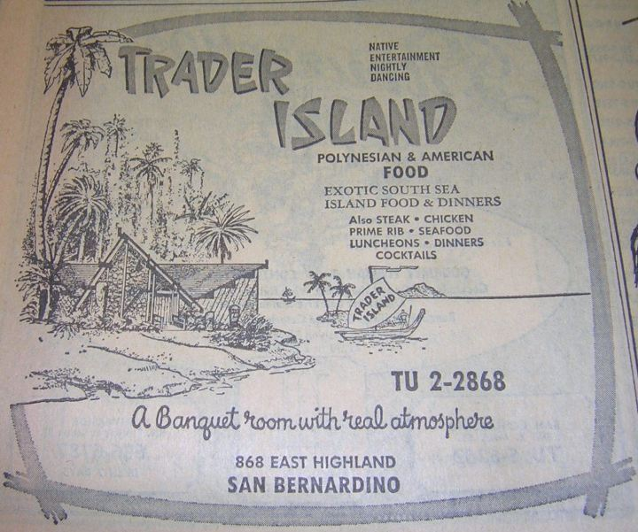 """NATIVE ENTERTAINMENT NIGHTLY DANCING"" - 1967 ad for Trader Island in San Bernardino"