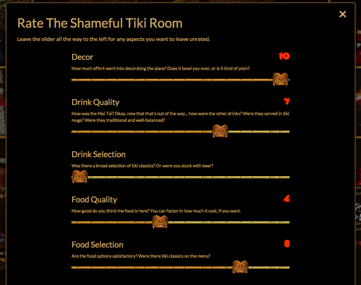 These are *not* ratings of the Shameful Tiki Room, just demonstrating the sliders in different positions.